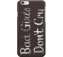 Bad Girls Don't Cry Retro Vintage Movie iPhone Case/Skin