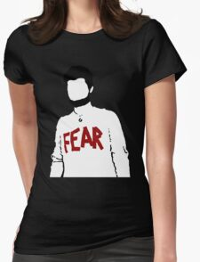 Mose = Fear Womens Fitted T-Shirt