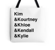 Kardashians/Jenners  Tote Bag