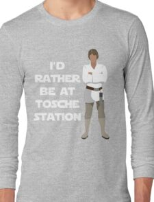 I'd Rather be at Tosche Station Long Sleeve T-Shirt