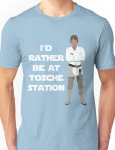 I'd Rather be at Tosche Station Unisex T-Shirt