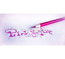 pink for life Photographic Print