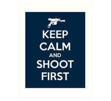 KEEP CALM - Han Shot First Art Print