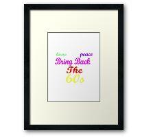 THE 60s Framed Print