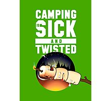 CAMPING = Sick and Twisted [Toasted Marshmallows] Photographic Print