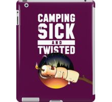 CAMPING = Sick and Twisted [Toasted Marshmallows] iPad Case/Skin