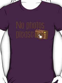 No Photos please with old vintage camera T-Shirt