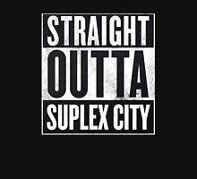 Straight Outta Suplex City T-Shirt