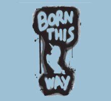 Born This Way Shirt One Piece - Short Sleeve