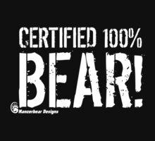 Certified 100% Bear by mancerbear