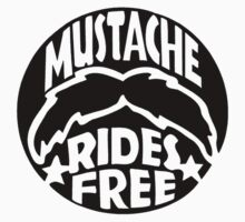 FUNNY T SHIRT MUSTACHE RIDES FREE DIRTY RUDE MOUSTACHE Kids Tee