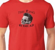 The King is Dead Unisex T-Shirt