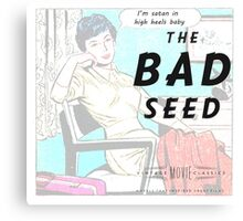 Retro Housewife Humor The Bad Seed Canvas Print
