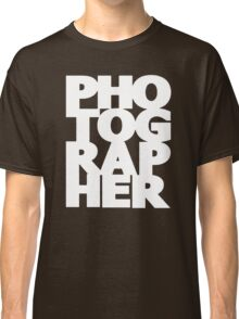 Gift For Photographer Classic T-Shirt