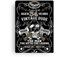 Aged 34 Years Vintage Dude The Man The Myth The Legend Canvas Print