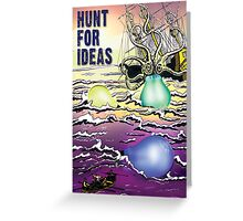 Hunt For Ideas Greeting Card