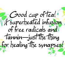 Good Cup of Tea! by Jayca
