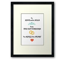 To Have & To Hold Wedding Card Framed Print