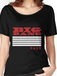 BigBang Made Women's Relaxed Fit T-Shirt