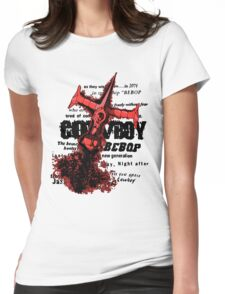See you space cowboy... Womens Fitted T-Shirt