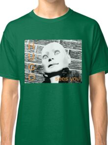 Hugo Sees You Classic T-Shirt