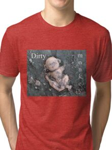 Dirty Monkey 2 Tri-blend T-Shirt