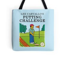 Lee Carvallo's Putting Challenge Tote Bag