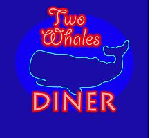 """Two Whales Diner """"So Damn Touristy"""" by ammygami"""