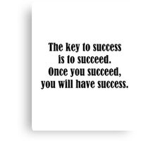 The Key To Success Canvas Print
