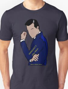 Moriarty Was Real... Unisex T-Shirt