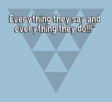 Women's faults are many' men have just two!Everything they say and everything they do!!! T-Shirt