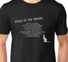 Rules of the Ferret Unisex T-Shirt