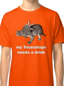 My Triceratops needs a drink Classic T-Shirt
