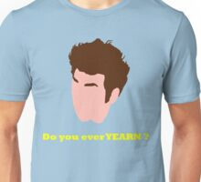 Do you ever YEARN? Unisex T-Shirt