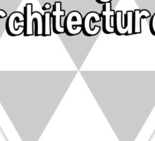 Writing about music is like dancing about architecture. Sticker