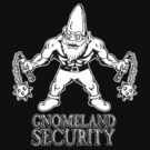 Gnomeland Security by ZugArt