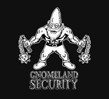 Gnomeland Security Unisex T-Shirt