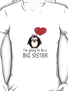 Big sister for sibling penguin cartoon geek funny nerd T-Shirt