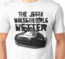 The Jetta Makes The Girls WETTER Unisex T-Shirt