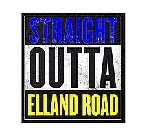 STRAIGHT OUTTA ELLAND ROAD Photographic Print
