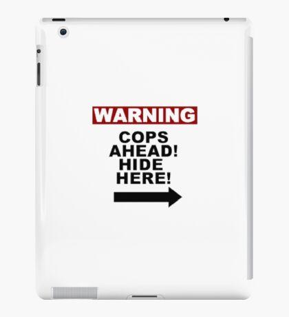 Warning: Cops iPad Case/Skin