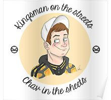 Kingsman on the Streets, Chav in the Sheets Poster
