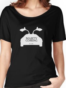 Marty is Coming Women's Relaxed Fit T-Shirt