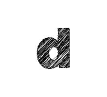 Sketchy Letter Series - Letter D (lowercase) by JHMimaging