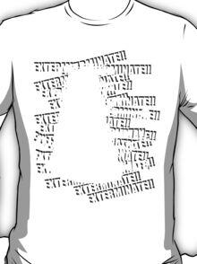 Exterminate V.3 T-Shirt