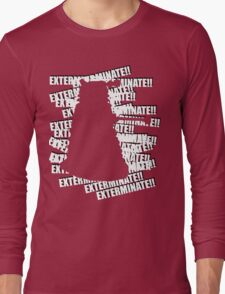 Exterminate V.3 Long Sleeve T-Shirt