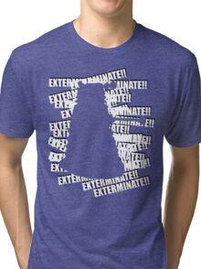 Exterminate V.3 Tri-blend T-Shirt