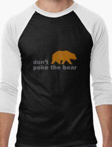 Dont poke the bear funny geek funny nerd T-Shirt