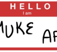 Hello i am muke af Sticker