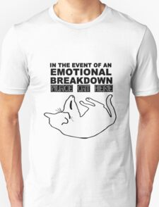 Emotional breakdown place cat here geek funny nerd Unisex T-Shirt
